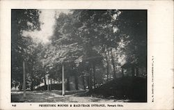 Prehistoric Mounds & Race Track Entrance Postcard