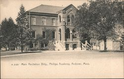 Main Recitation Bldg., Phillips Academy Postcard