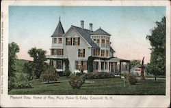 Pleasant View - Home of Reverand Mary Baker G Eddy