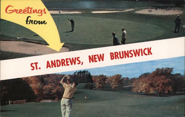 Greetings from St Andrews, New Brunswick St. Andrews NB Canada
