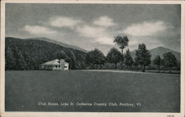 Club House, Lake St. Catherine Country Club Poultney Vermont