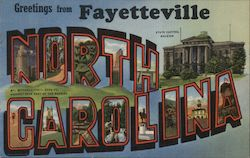 Greetings from Fayetteville, North Carolina