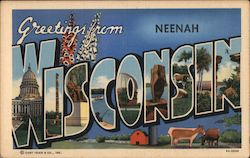 Greetings from Neenah Wisconsin