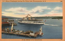 MV Mount Washington leaving The Weirs - A Trip Always Remembered