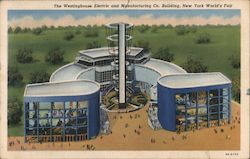 The Westinghouse Electric and Manufacturing Co. Building, New York World's Fair