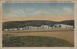 White City De Luxe Court, at Entrance to Carlsbad Cavern National Park Postcard
