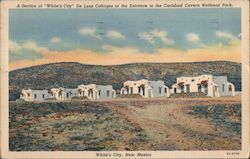 "A Section of ""White City"" De Luxe Cottages at the Entrance to the Carlsbad Cavern National Park Postcard"