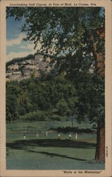 Overlooking Golf course, at Foot of Mississippi River Bluffs