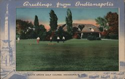Greetings from Indianapolis - South Grove Golf Course