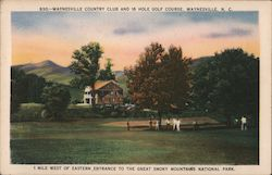 Waynesville Country Club and 18 Hole Golf Course Postcard