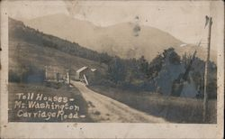 Carriage Road Toll Houses at Base of Mt Washington Postcard