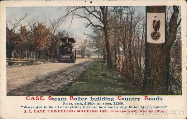 Case Steam Roller Building Country Roads, J.I. Case Threshing Machine Co. Racine Wisconsin