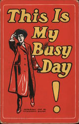 This is My Busy Day! - A Man in a Trench Coat and Hat Postcard