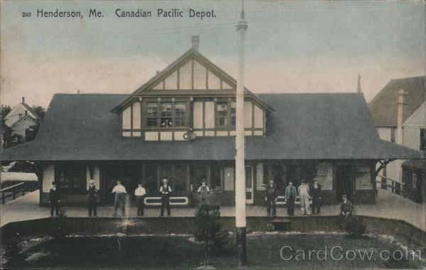 Canadian Pacific Depot, Henderson Greenville Maine
