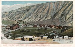 Hotel Valley from Hot Springs