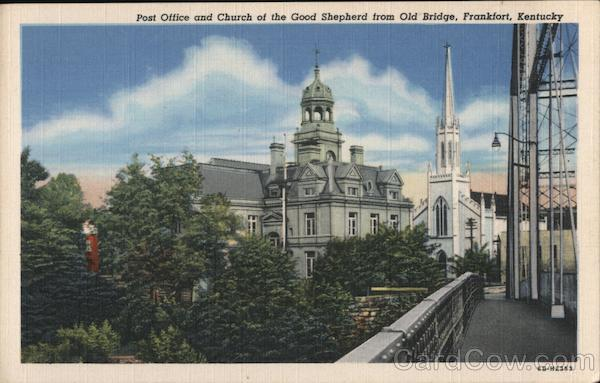 Post Office and Church of the Good Shepherd from Old Bridge Frankfort Kentucky