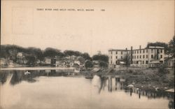Sebec River and Milo Hotel