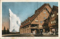Old Faithful Inn and Geyser. Yellowstone Park