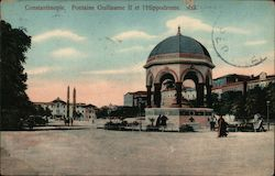 Constantinople Fontaine Guillaume II et l'Hippodrome