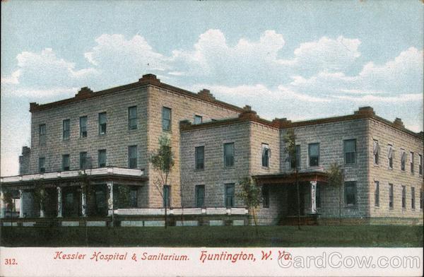 Kessler Hospital & Sanitarium Huntington West Virginia