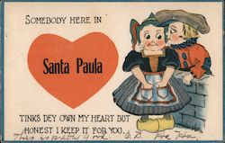 Somebody here in Santa Paula tinks dey own my heart but honest I keep it for you