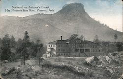 Sheltered on Arizona's Breast, Her Pioneers Here Rest Postcard