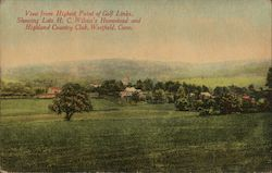 View From Highest Point of Golf Links, Showing Late H.C. Wilcox's Homestead and Highland Country Club