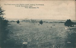 The Field Where Two Battles Ended, Looking Northward, S.A.R. Excursion, 1902 Postcard