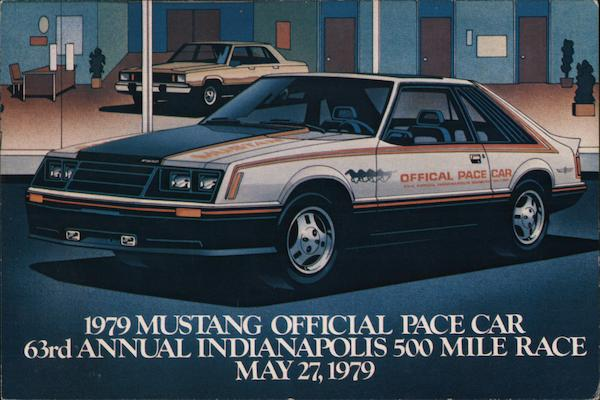 1979 Mustang Official Pace Car 63rd Annual Indianapolis 500 Mile Race May 27, 1979