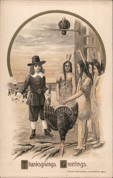 Thanksgivings Greetings - Pilgrims and Native Americans with a turkey