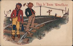 "Two Hobos On Train Track This Is ""Bum"" Weather. Postcard"