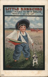 Little Breeches Says, I want to be a sailor when I grow up- A little boy holding a toy boat