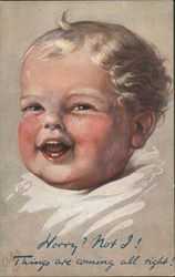 Smiling Baby Worry? Not I! Things are coming all right! Postcard