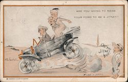 """Are you going to raise you Ford to be a Jitney?"" - cartoon people in car with back tires off ground"