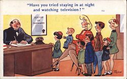 """Have you tried staying in at night and watching television?"" Postcard"