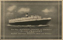 Clyde Mallory Lines - Sister Ships Algonquin, Cherokee, and Seminole