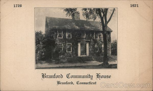 Branford Community House 1726-1921 Connecticut
