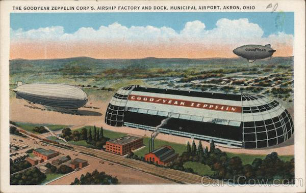 The Goodyear-Zeppelin Corp's. Airship Factory and Dock, Municipal Airport Akron Ohio
