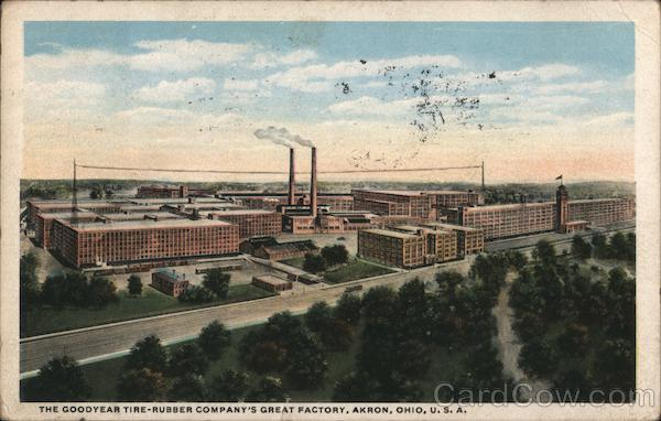 The Goodyear Tire-Rubber Company's Great Factory Akron Ohio