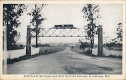 Entrance to Baltimore and Ohio Railroad Grounds