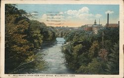 Willimantic River from Foot Bridge