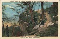 General Grant on Lookout Mountain in 1862 Postcard