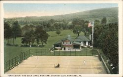Tennis Court and Golf Links, Monterey Country Club Postcard