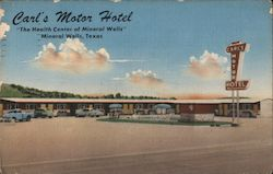 "Carl's Motor Hotel ""The Health Center of Mineral Wells"" Postcard"