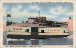 """Mystic Isle"" Passenger and Auto Ferry Postcard"
