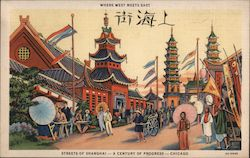 Where West Meets East-Streets of Shanghai-A Century of Progress-Chicago Postcard