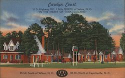 "Carolyn Court; U.S. Highway 301, 1 Mile North of Selma, N.C. ""In the Heart of Tobaccoland"" Postcard"