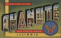 Greetings from Chanute Air Force Base, Illinois Postcard