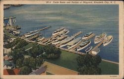 Yacht Basin and Portion of the Shipyard Postcard