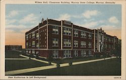 Wilson Hall, Classroom Building and New Auditorium, Murray State College Postcard
